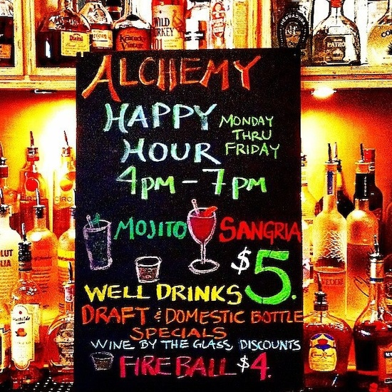 Alchemy's happy hour specials are spelled out, and cover a great selection of spirits.
