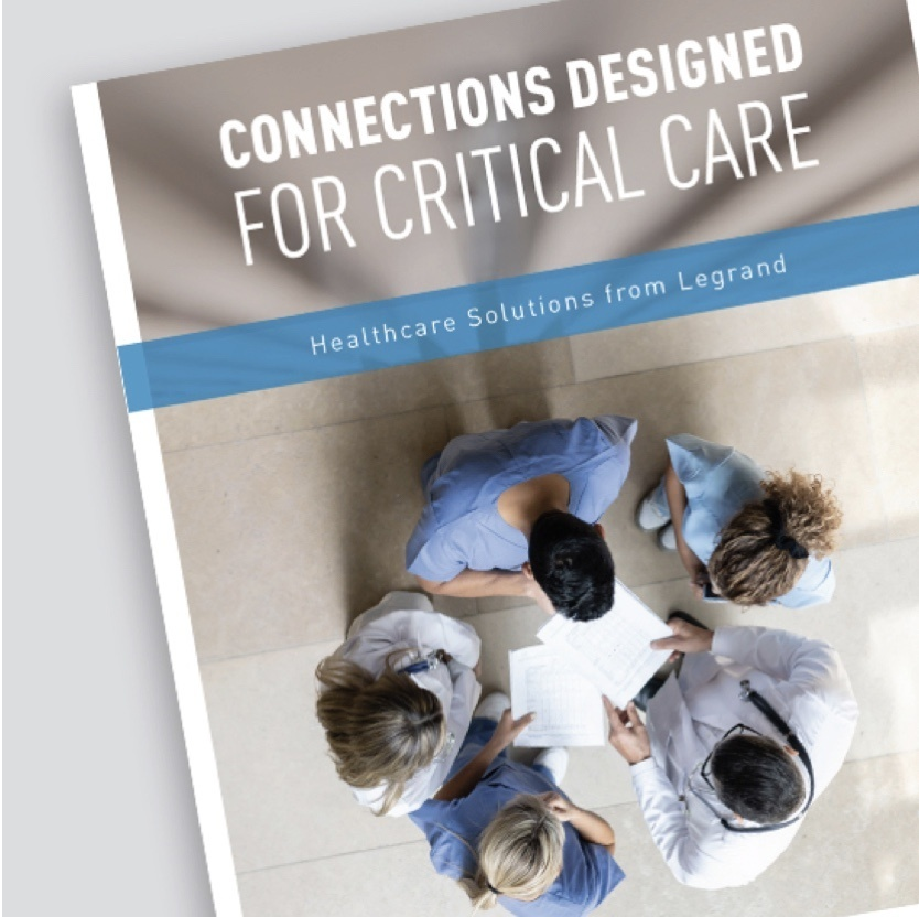 Screen grab of brochure showcasing solutions provided by Legrand for healthcare facilities helping with critical care.