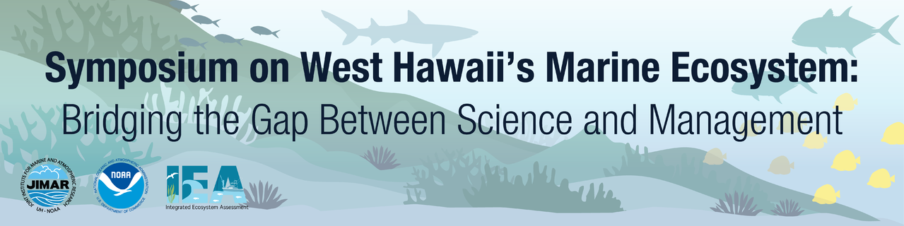 Image for Symposium on West Hawaii's Marine Ecosystem: Bridging the Gap Between Science and Management