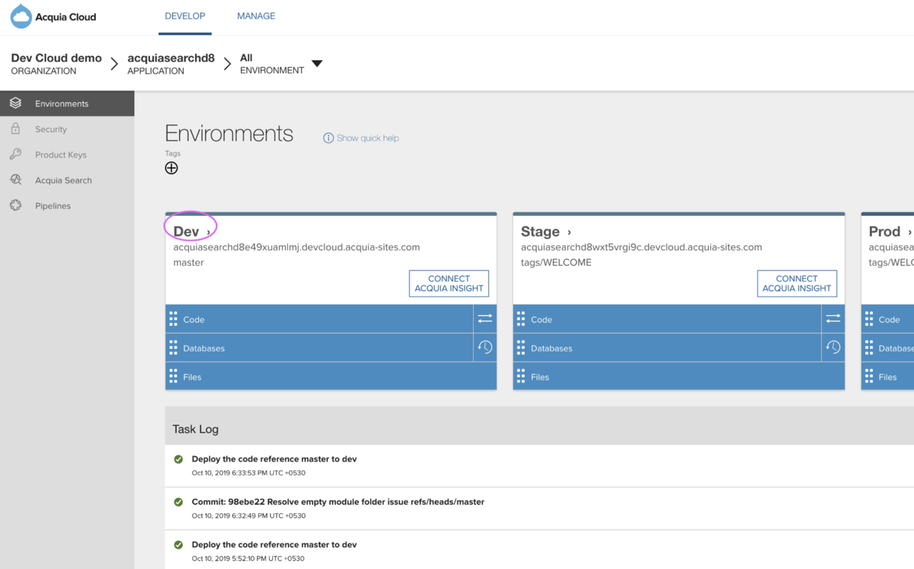 In the Acquia Cloud user interface, select an environment to deploy changes.