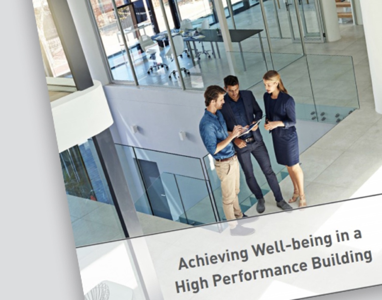 Achieving Well-being in high performance building