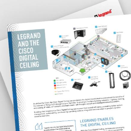 Legrand and Cisco Digital Ceiling resource