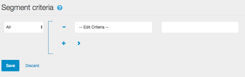 Adding criteria to segments