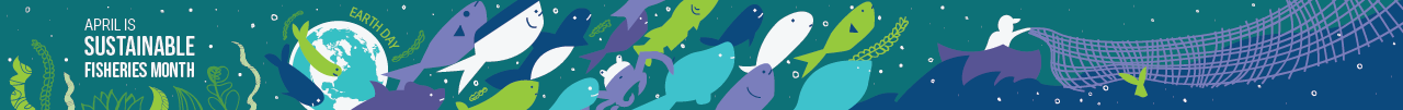 NOAA Fisheries Earth Day 2019 Banner