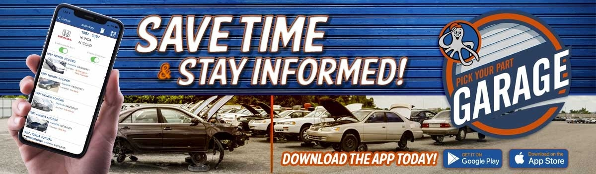 Save Time and Money! Get the Pick Your Part Garage App