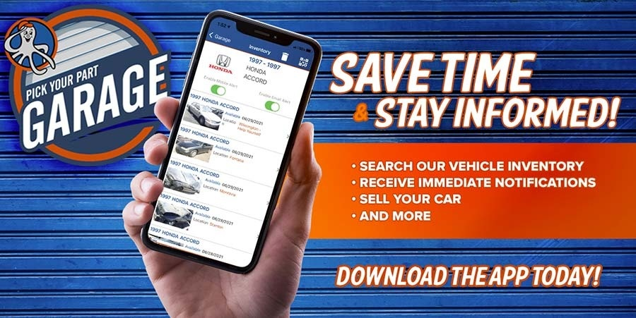 Download the Pick Your Part Garage App Today!