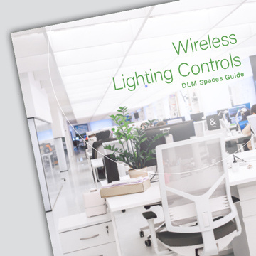 Wireless Lighting Controls DLM Spaces Guide