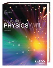 Essential Physics 3rd Edition: Student Textbook