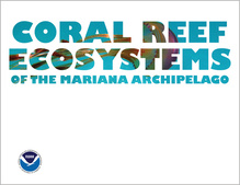 Coral Reef Ecosystems of the Mariana Archipelago Overview Cover