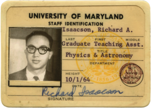 The University of Maryland ID card Richard Isaacson, Ph.D. '67, physics, carried while working as a graduate student with his advisor, Charles Misner. Courtesy of Richard Isaacson. (Click image to download hi-res version.)