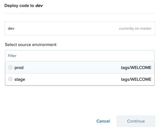 Click Deploy to deploy a tag or branch from a different environment