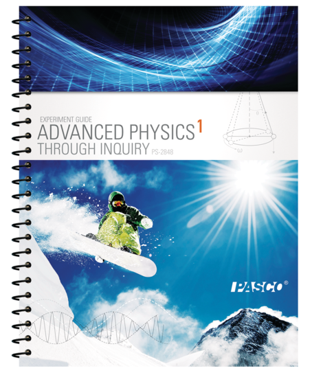 Advanced Physics Through Inquiry 1 Teacher Guide • PS-2848