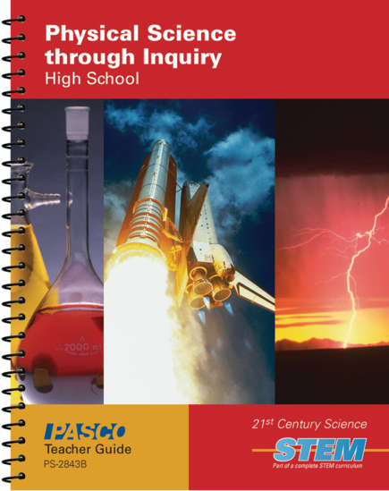 Physical Science Through Inquiry Teacher Guide • PS-2843B
