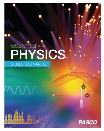Essential Physics Student Lab Manual