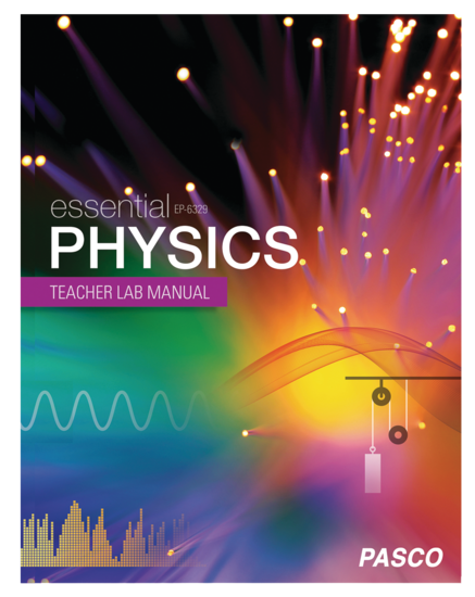 Essential Physics Teacher Lab Manual
